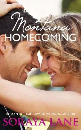 Montana homecoming by soraya lane
