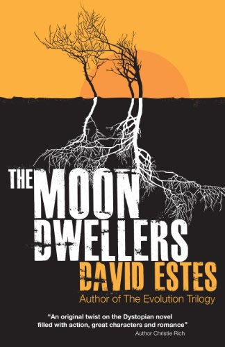 The moon dwellers by david estes 2014 04 21