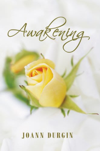 Awakening by joann durgin