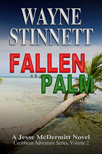 Fallen palm by wayne stinnett