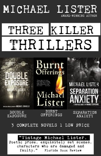 Three killer thrillers by michael lister