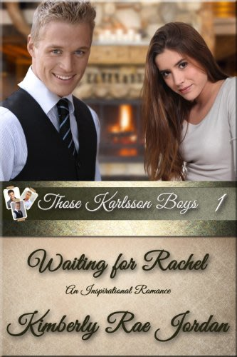 Waiting for rachel by kimberly rae jordan