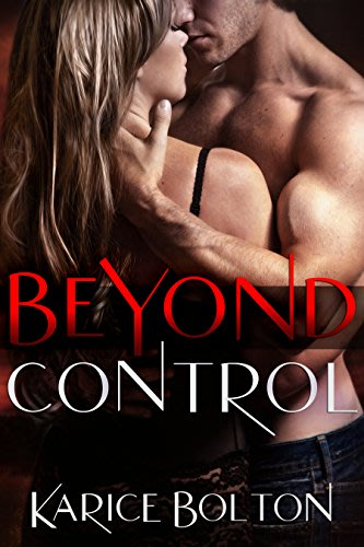 Beyond control by karice bolton