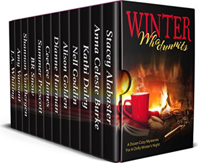 Winter Whodunnits A Dozen Cozy Mysteries For Chilly Winters Night By Collected Authors