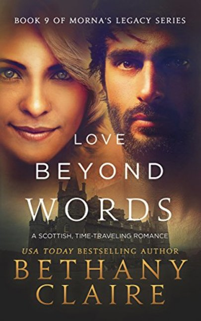 Love Beyond Words A Scottish Time Travel Romance Mornas Legacy Series Book 9