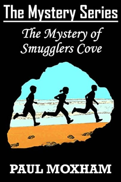 The Mystery of Smugglers Cove by Paul Moxham - BookBub