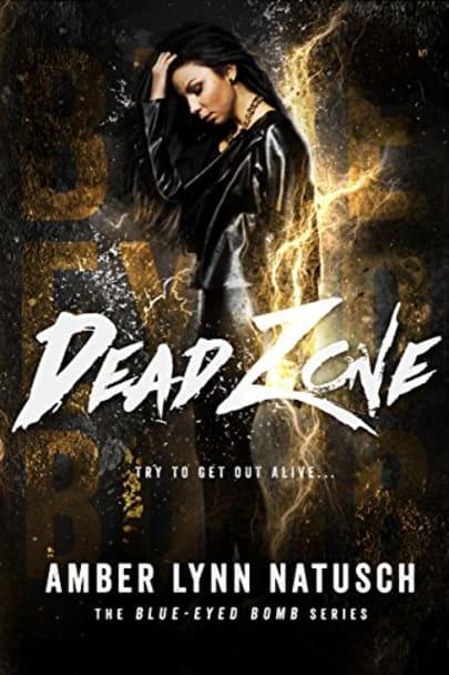 Dead Zone By Amber Lynn Natusch