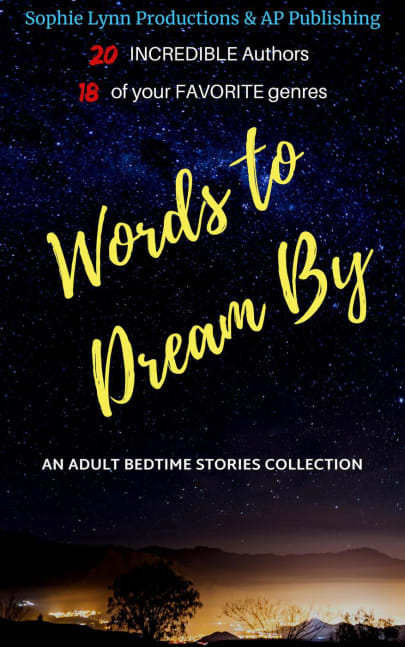 Words To Dream By An Adult Bedtime Stories Collection
