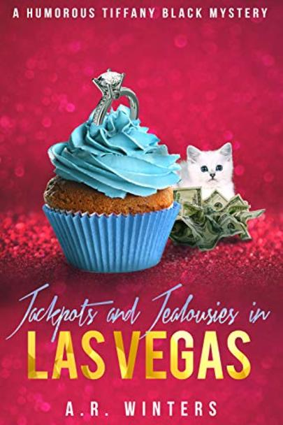 Jackpots and Jealousies in Las Vegas: A Humorous Tiffany Black Mystery cover