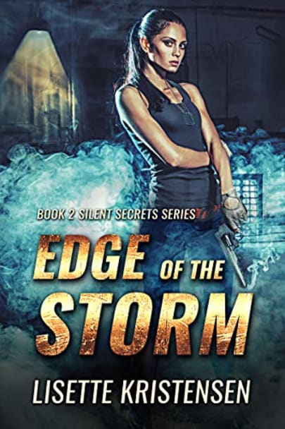 Edge of the Storm: Book 2 (Silent Secrets)