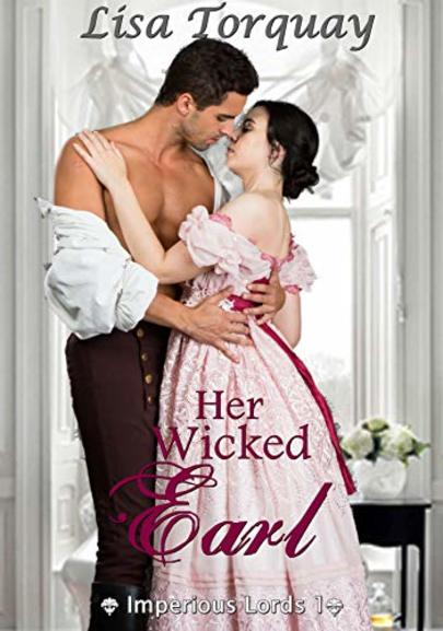 Her Wicked Earl: Series Imperious Lords 1 cover