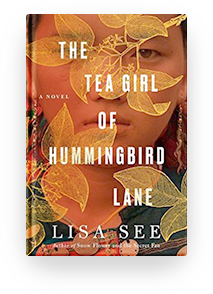 Book cover for The Tea Girl of Hummingbird Lane by Lisa See for book recommendation