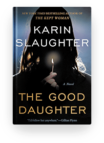 Book cover for The Good Daughter by Karin Slaughter for book recommendation
