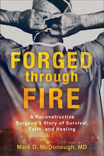 Book cover for Forged Through Fire by Mark D. McDonough