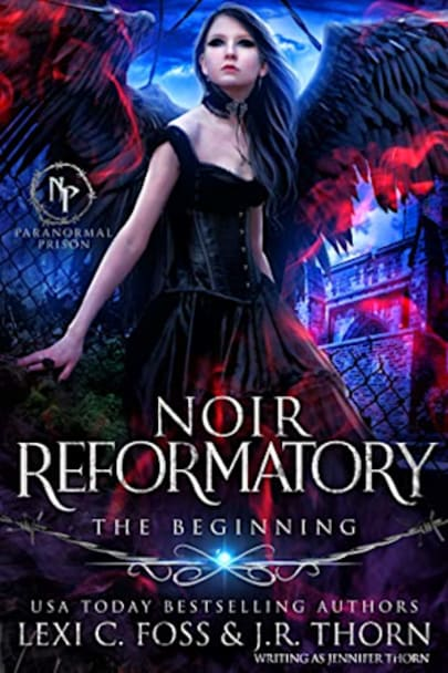 Book cover for Noir Reformatory by Lexi C. Foss, Jennifer Thorn