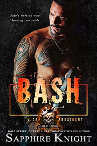 Book cover for Bash: Kings of Carnage MC VP by Sapphire Knight