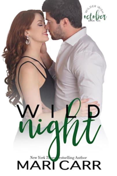 Book cover for Wild Night: Frenemies Romance (Wilder Irish Book 10) by Mari Carr