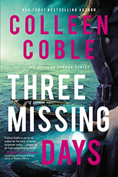 Book cover for Three Missing Days by Colleen Coble