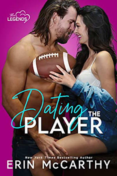 Book cover for Dating the Player (The Legends Book 1) by Erin McCarthy