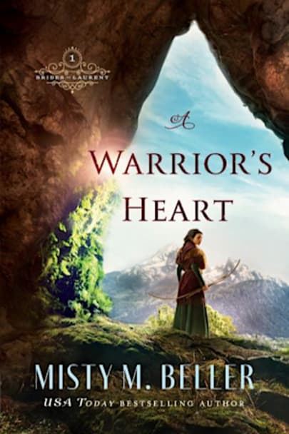Book cover for A Warrior's Heart (Brides of Laurent Book #1) by Misty M. Beller