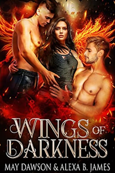 Book cover for Wings of Darkness (Angels of Chaos Book 2) by May Dawson, Alexa B. James