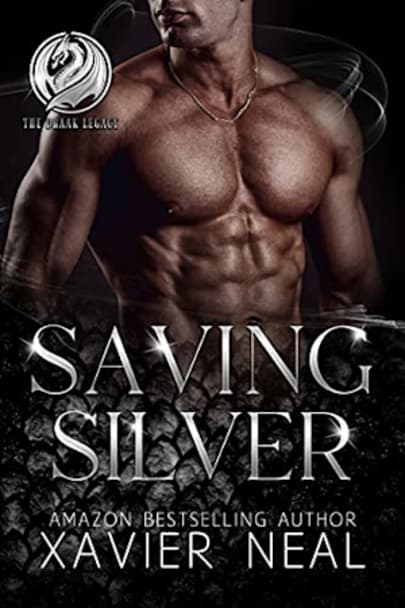 Book cover for Saving Silver (The Draak Legacy #1) by Xavier Neal