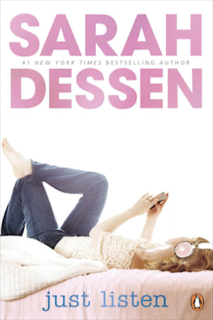 Book cover for Just Listen by Sarah Dessen
