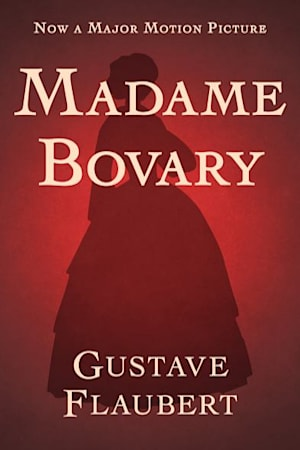 Book cover for Madame Bovary by Gustave Flaubert