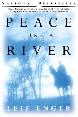 Book cover for Peace Like a River by Leif Enger