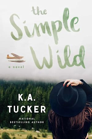 Book cover for The Simple Wild by K.A. Tucker