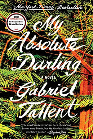 Book cover for My Absolute Darling by Gabriel Tallent