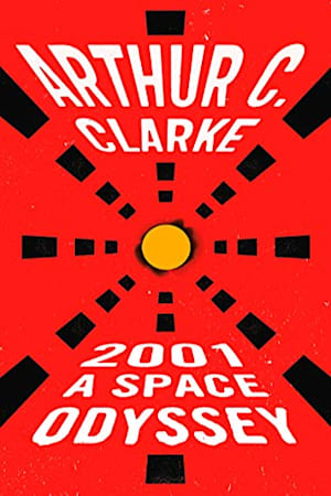 Book cover for 2001: A Space Odyssey by Arthur C. Clarke
