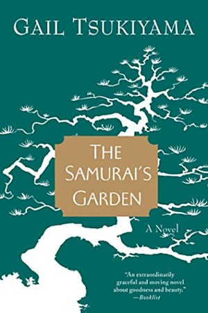 Book cover for The Samurai's Garden by Gail Tsukiyama