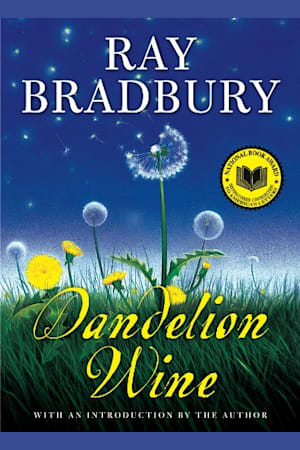 Book cover for Dandelion Wine by Ray Bradbury