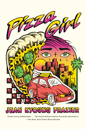 Book cover for Pizza Girl by Jean Kyoung Frazier