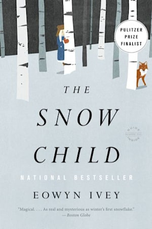 Book cover for The Snow Child by Eowyn Ivey