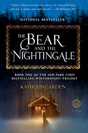 Book cover for The Bear and the Nightingale by Katherine Arden