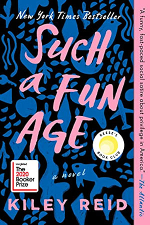 Book cover for Such a Fun Age by Kiley Reid