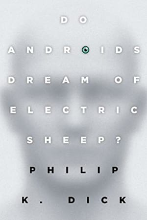 Book cover for Do Androids Dream of Electric Sheep? by Philip K. Dick