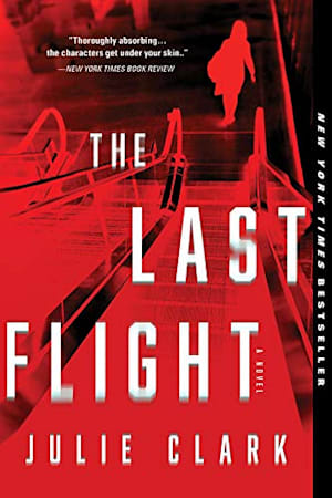 Book cover for The Last Flight by Julie Clark