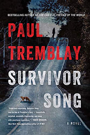 Book cover for Survivor Song by Paul Tremblay