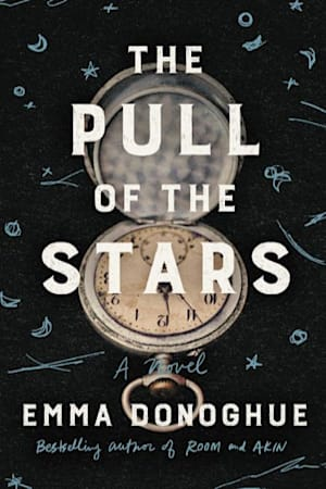 Book cover for The Pull of the Stars by Emma Donoghue