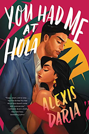 Book cover for You Had Me at Hola by Alexis Daria