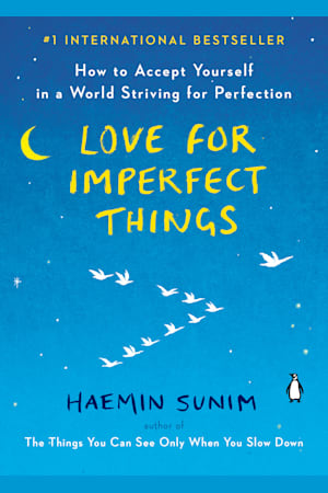 Book cover for Love for Imperfect Things by Haemin Sunim