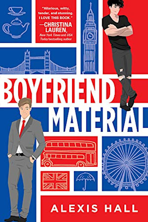 Book cover for Boyfriend Material by Alexis Hall