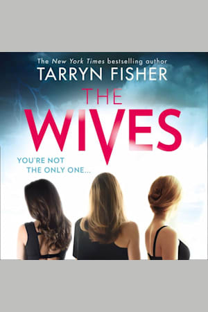 Book cover for The Wives by Tarryn Fisher