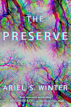 Book cover for The Preserve by Ariel S. Winter