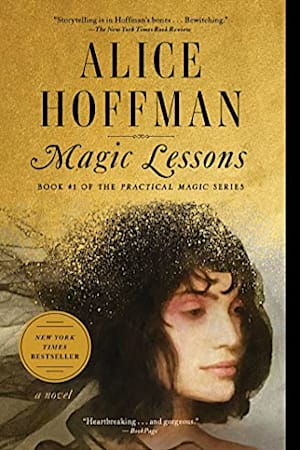 Book cover for Magic Lessons by Alice Hoffman
