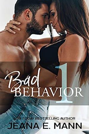 Book cover for Bad Behavior #1 by Jeana E. Mann