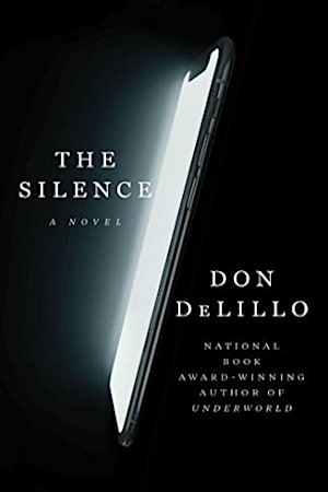 Book cover for The Silence by Don DeLillo